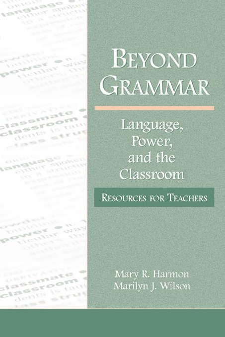 Beyond Grammar: Resources for Teachers