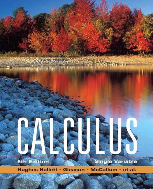 Calculus: Single Variable (5th Edition)