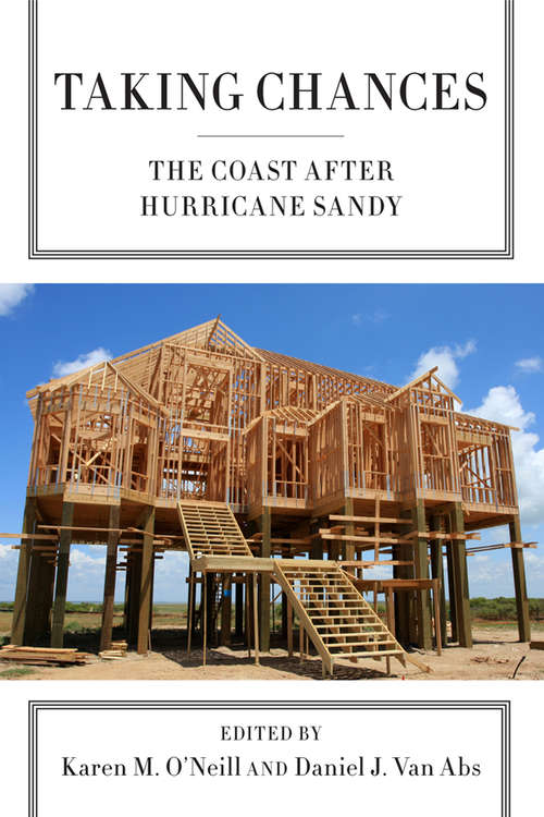 Taking Chances: The Coast after Hurricane Sandy