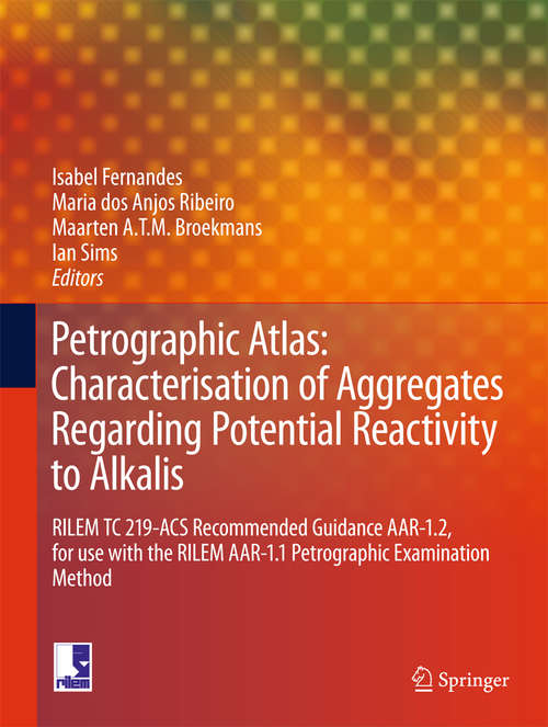 Petrographic Atlas: Characterisation of Aggregates Regarding Potential Reactivity to Alkalis