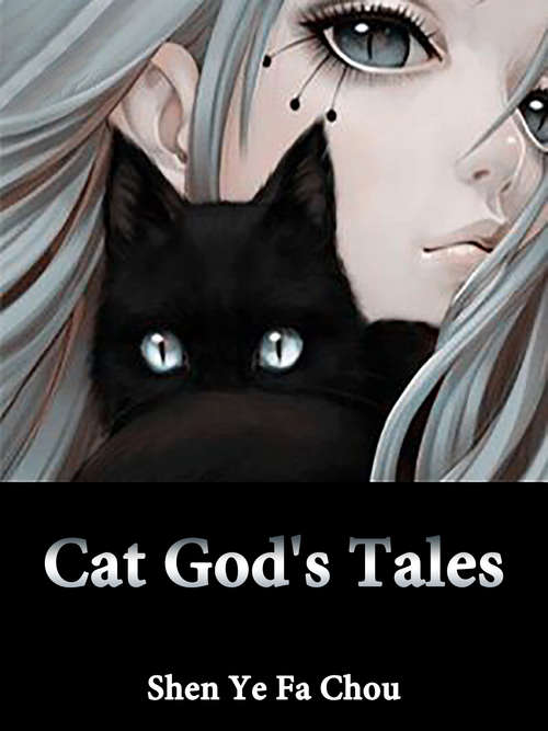 Cat God's Tales: Volume 3 (Volume 3 #3)