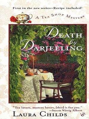 Death by Darjeeling (Tea Shop Mysteries #1)