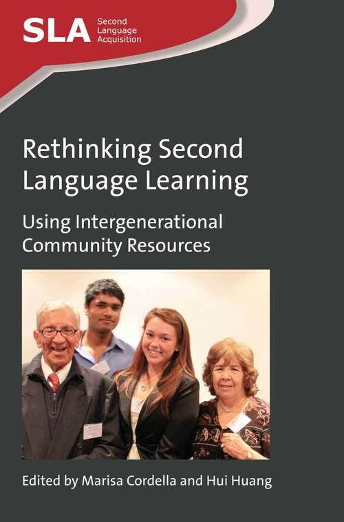 Rethinking Second Language Learning: Using Intergenerational Community Resources
