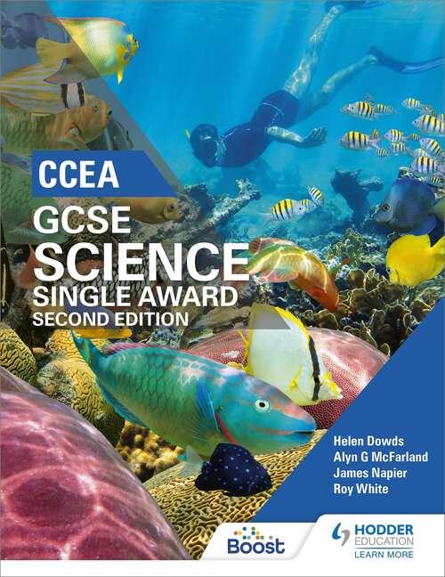 CCEA GCSE Single Award Science 2nd Edition