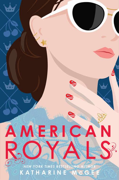 American Royals (American Royals #1)