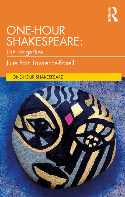 One-Hour Shakespeare: The Tragedies (One-Hour Shakespeare)