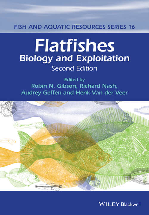 Flatfishes: Biology and Exploitation (Fish and Aquatic Resources #3)