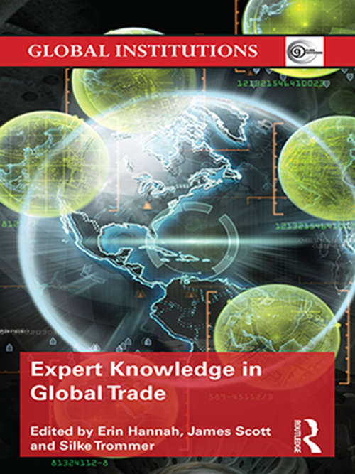 Expert Knowledge in Global Trade (Global Institutions)