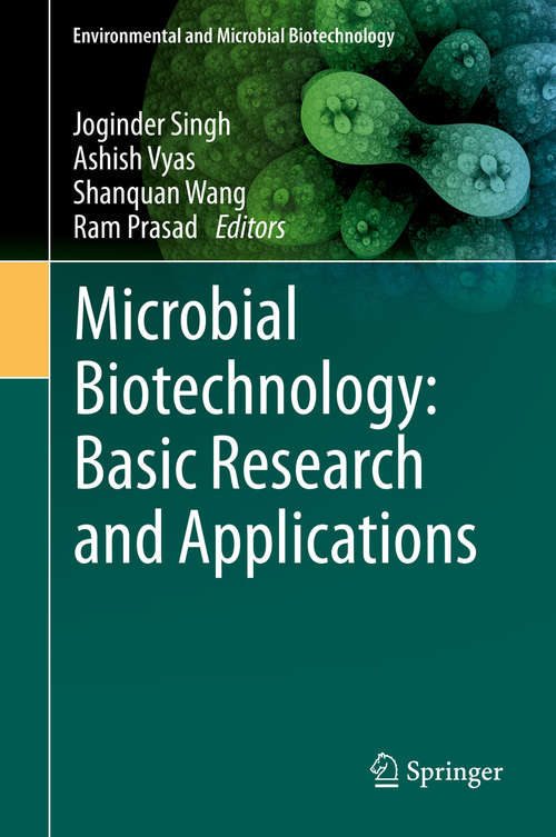 Microbial Biotechnology: Basic Research and Applications (Environmental and Microbial Biotechnology #1)