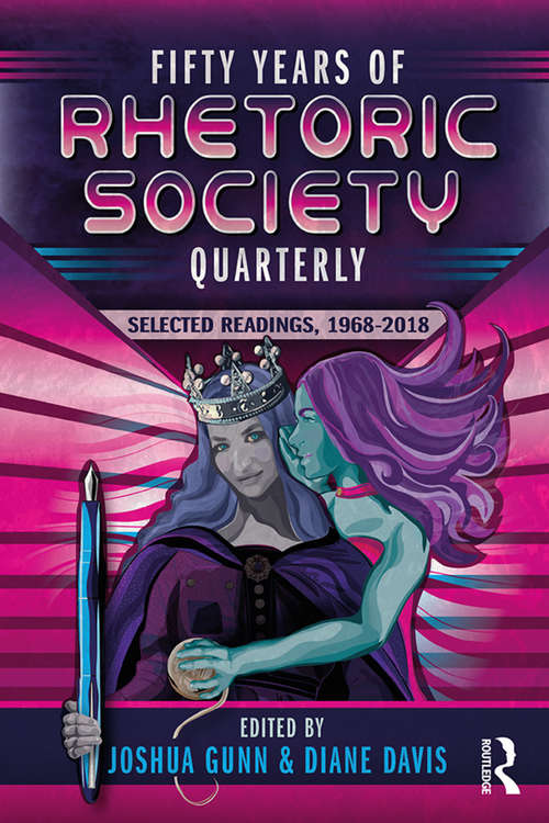 Fifty Years of Rhetoric Society Quarterly: Selected Readings, 1968-2018