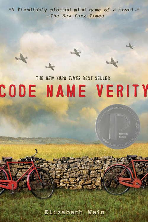 Code Name Verity (Code Name Verity Ser.)