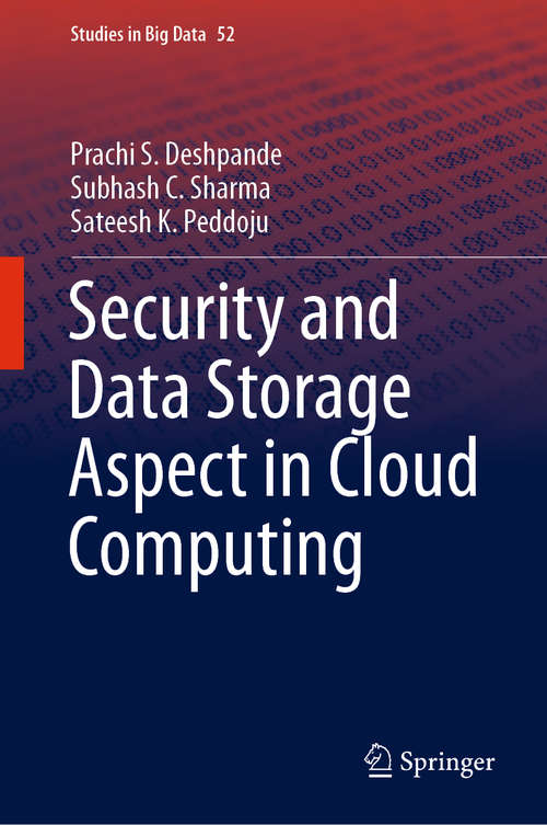 Security and Data Storage Aspect in Cloud Computing (Studies in Big Data #52)