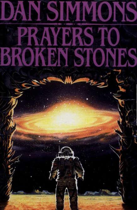 Prayers to Broken Stones: A Novel