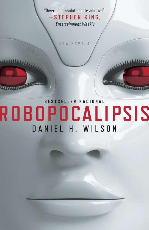 Robopocalipsis (Vintage Espanol Ser.)