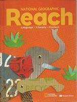 National Geographic Reach: Language - Literacy - Content (National Geographic Reach #Grade 1)