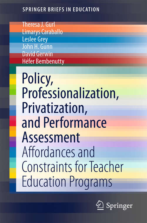 Policy, Professionalization, Privatization, and Performance Assessment