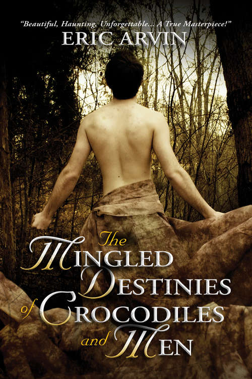 The Mingled Destinies of Crocodiles and Men (The River Dwellers)