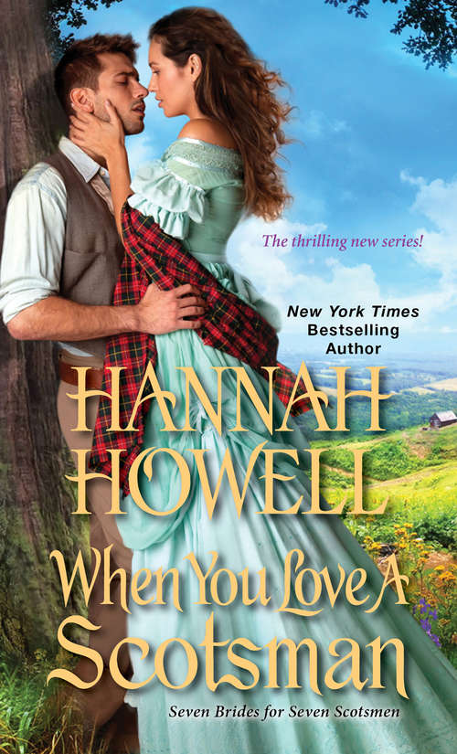 When You Love a Scotsman (Seven Brides/Seven Scotsmen #2)