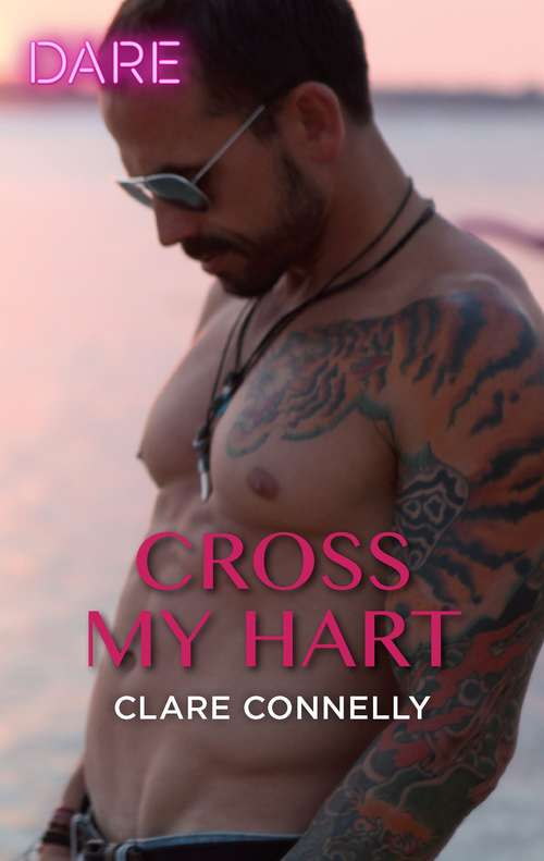Cross My Hart: The Debt / Cross My Hart (The Notorious Harts)