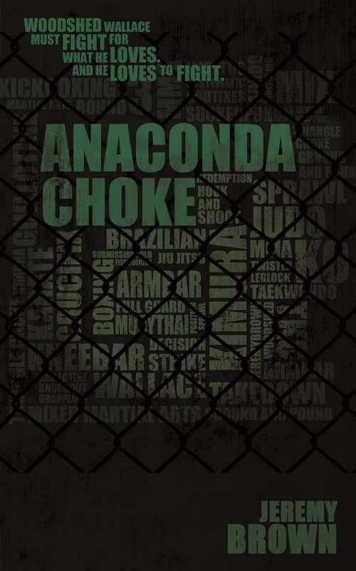 Anaconda Choke