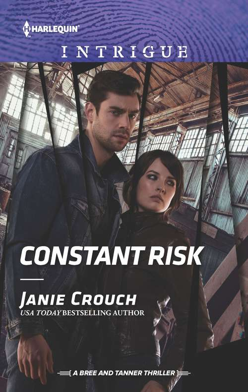 Constant Risk: Constant Risk (the Risk Series: A Bree And Tanner Thriller) / Colton On The Run (the Coltons Of Roaring Springs) (The Risk Series: A Bree and Tanner Thriller #3)