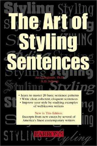 The Art of Styling Sentences: 20 Patterns for Success (4th edition)