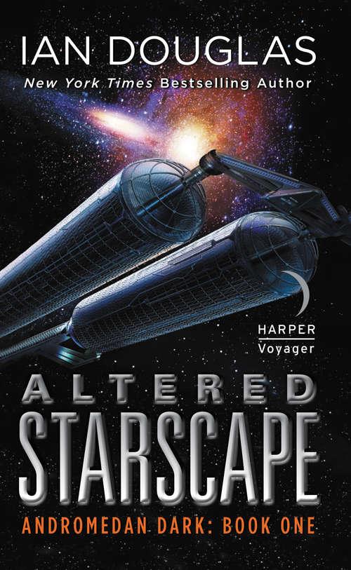 Altered Starscape: Book One (Andromedan Dark #2)