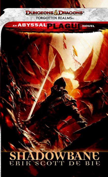 Shadowbane (Forgotten Realms: Abyssal Plague #4)