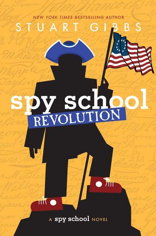 Spy School Revolution (Spy School)