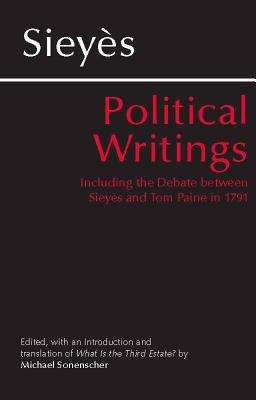 Political Writings: Including the Debate between Sieyes and Tom Paine in 1791