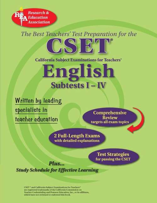 The Best Teachers' Test Preparation for the California CSET: English Subtests I-IV