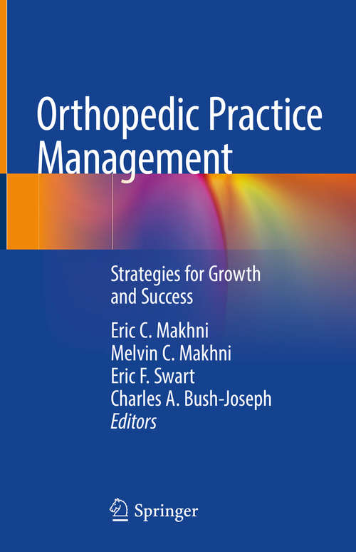 Orthopedic Practice Management: Strategies for Growth and Success