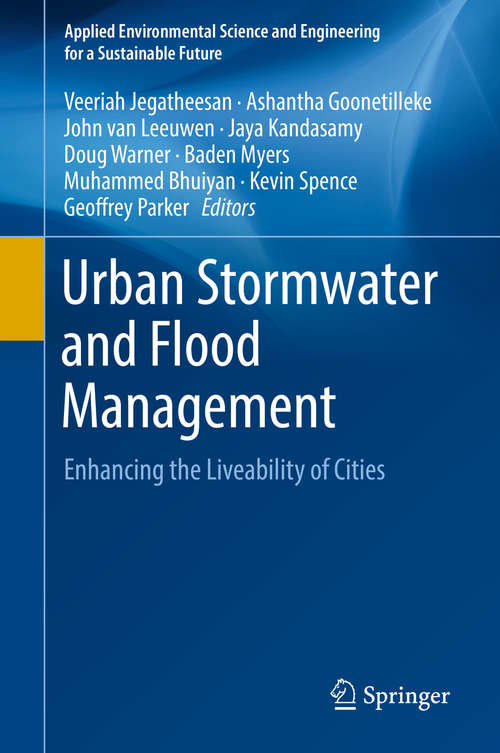 Urban Stormwater and Flood Management: Enhancing the Liveability of Cities (Applied Environmental Science and Engineering for a Sustainable Future)
