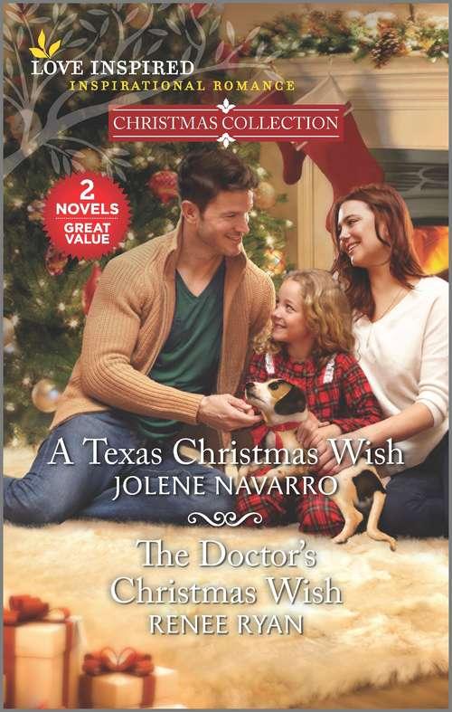 A Texas Christmas Wish & The Doctor's Christmas Wish