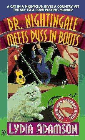 Dr. Nightingale Meets Puss in Boots (A Deirdre Quinn Nightingale Mystery #8)