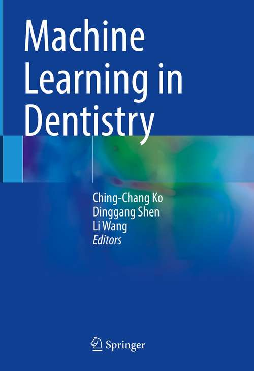 Machine Learning in Dentistry