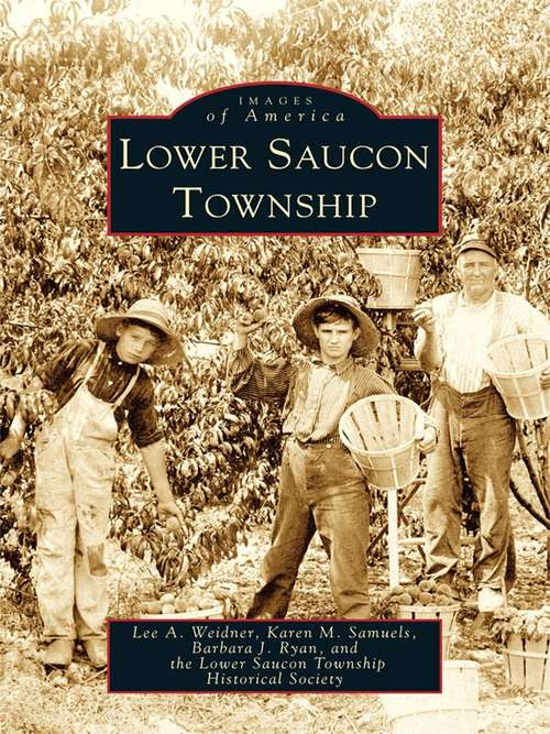 Lower Saucon Township (Images of America)