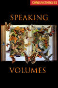 Speaking Volumes (Conjunctions #63)