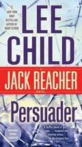 Persuader: A Jack Reacher Novel (Jack Reacher #7)