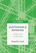 Sustainable Banking: Issues and Challenges