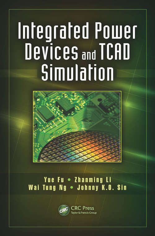 Integrated Power Devices and TCAD Simulation (Devices, Circuits, and Systems)