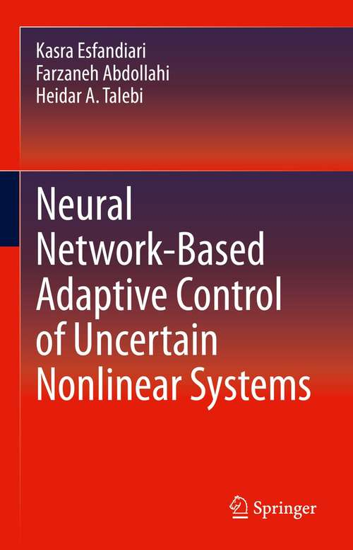 Neural Network-Based Adaptive Control of Uncertain Nonlinear Systems