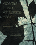 Alberta's Lower Athabasca Basin: Archaeology and Palaeoenvironments