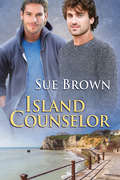 Island Counselor (The Isle Series #6)