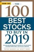 The 100 Best Stocks to Buy in 2019 (100 Best Stocks)