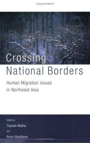 Crossing National Borders: Human Migration Issues in Northeast Asia