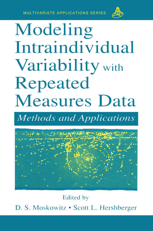 Modeling Intraindividual Variability With Repeated Measures Data: Methods and Applications (Multivariate Applications Series)