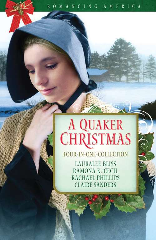 A Quaker Christmas: Four-in-One Collection