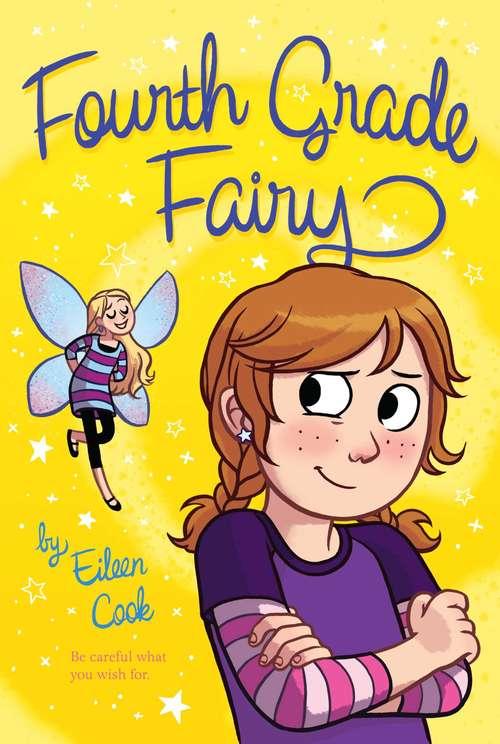 Fourth Grade Fairy (Fourth Grade Fairy #1)