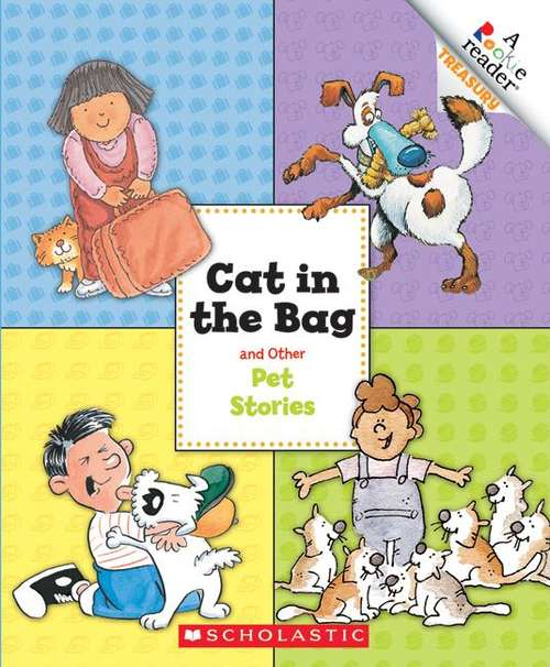 Cat in the Bag and Other Pet Stories